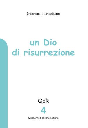 un_dio_di_resurrezione